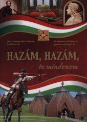 Hazám, hazám te mindenem -Géczi Zoltán(Összeáll.) - Kelemen József(Összeáll.) - Nemere István - Szabó Zsolt(Összeáll.)