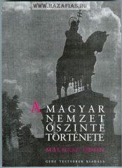 A magyar nemzet őszinte története-Málnási Ödön