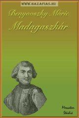 Madagaszkár- Benyovszky Móric