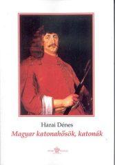 Magyar katonahősök, katonák