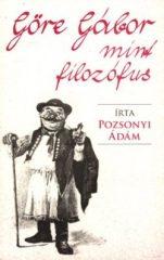Göre Gábor mint filozófus - Pozsonyi Ádám