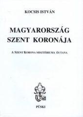 Magyarország Szent Koronája - a Szent Korona misztériuma