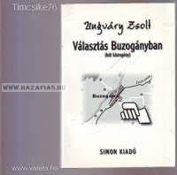 Választás Buzogányban-(két kisregény) Ungváry Zsolt