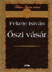 Őszi vásár : Fekete István