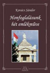 Honfoglalásunk hét emlékműve : Kovács Sándor
