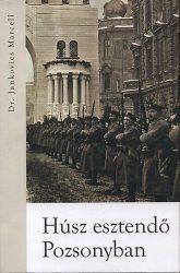 Húsz esztendő Pozsonyban - dr. Jankovics Marcell