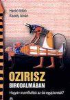 Ozirisz birodalmában : Hankó Ildikó