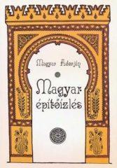 Magyar építőízlés -Magyar Adorján