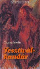 Fesztiválkandúr- Csurka István