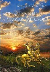 Hol rejtőznek a magyar táltosok?- Marton Veronika