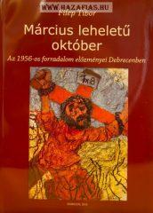 Március leheletű október- Filep Tibor