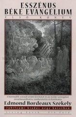 Edmond Bordeaux Székely- Az esszénus béke evangélium 1.