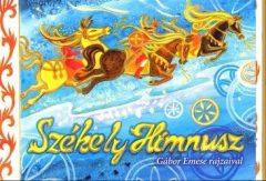 Székely himnusz- Gábor Emese rajzaival