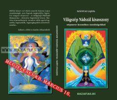 Szántai Lajos- Világszép Nádszál kisasszony- népmese kozmikus tanulságokkal