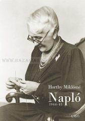 Napló 1944-45- Horthy Miklósné