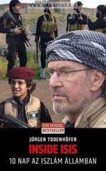 Inside ISIS - 10 nap az Iszlám Államban-Jürgen Todenhöfer