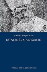 Kunok és magyarok - Mándoky Kongur István