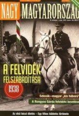 Nagy Magyarország IV.évf.1. 2012. tavasz A Felvidék felszabadítása82