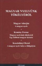 Magyar nyelvünk tökélyéről - Varga Csaba