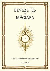 Bevezetés a mágiába I