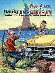 Hanky tanár úr Amerikában - Wass Albert