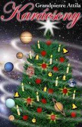 Karácsony : Grandpierre Attila