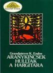 Aranykincsek hulltak a Hargitára- Grandpierre K. Endre