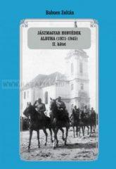 Babucs Zoltán Jászmagyar honvédek albuma (1921-1945) II. kötet