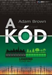 A kód : Adam Brown