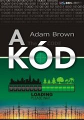 A kód : Adam Brown