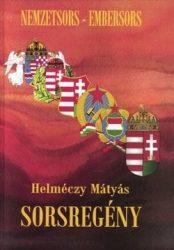 Sorsregény : Dr. Helméczy Mátyás