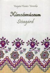 Hímzésmúzeum - Sióagárd : Vargáné Kovács Veronika