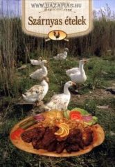 Kútvölgyi Mihály -Szárnyas ételek