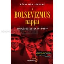 A BOLSEVIZMUS NAPJAI- Révay Mór Jánosné