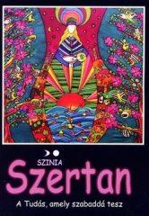 Szertan - A tudás, amely szabaddá tesz -Színia- Bodnár Erika