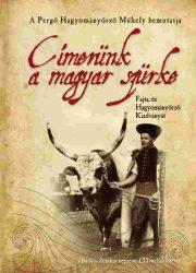 Címerünk a magyar szürke -Pergő Hagyományörző Műhely - Bürkös Zenekar CD-je