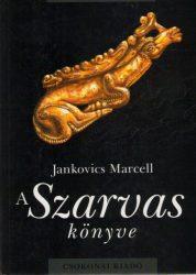 A Szarvas könyve -Jankovics Marcell