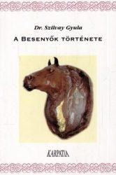 A besenyők története : Dr. Szilvay Gyula