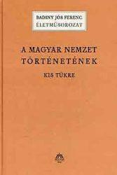 A magyar nemzet történetének kis tükre I-II