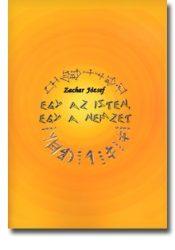 Egy az Isten, egy a nemzet / bővített kiadás - Zachar József