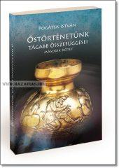 Pogátsa István Őstörténetünk tágabb összefüggései II. kötet