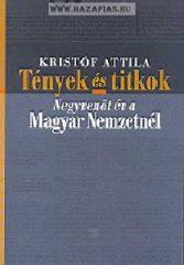 Tények és titkok - Negyvenöt év a Magyar Nemzetnél -Szerző: Kristóf Attila
