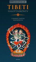 Tibeti Halottaskönyv -A bardó útmutatás nagykönyve - Fordító: Agócs Tamás