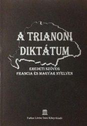 A Trianoni Diktátum  (eredeti szöveg francia és magyar nyelven)