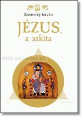 Jézus, a Szkíta-Szemerey István