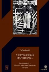 A Horthy-korszak külpolitikája 4. A revíziós sikerek 1.