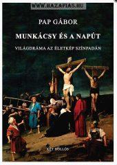 Pap Gábor: Munkácsy és a Napút