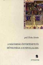 Magyar őstörténet - gróf Zichy István
