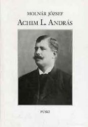 Achim L. András - Molnár József
