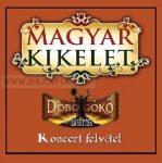 Magyar Kikelet-Dobogókő együttes-CD